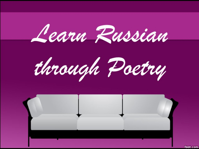 Learn Russian through poetry with Native Russian Speaker