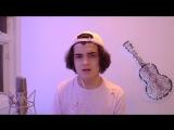 Alexander Stewart - Make Me (Cry) (Noah Cyrus ft. Labrinth Cover)  Канада