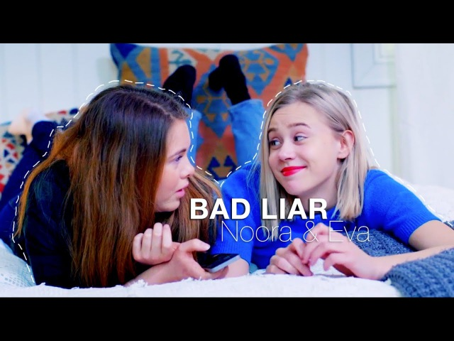 Noora Eva | Bad Liar
