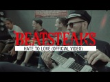 Beatsteaks feat. Jamie T - Hate To Love (Official Video)