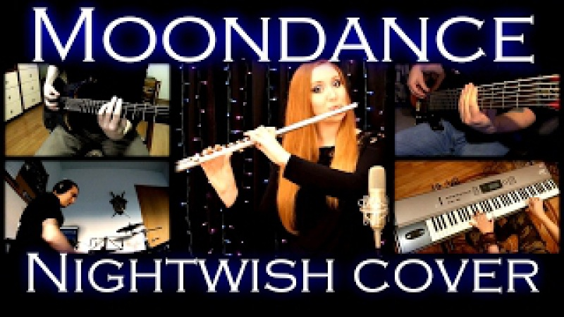 Moondance Nightwish Collaboration Full band cover