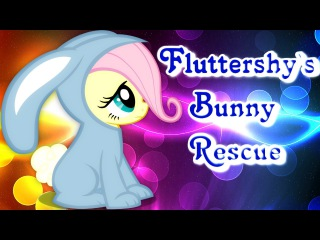 Fluttershy`s Bunny Rescue - The Everfree Forest is Very Dangerous!