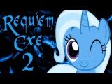 Requiem 2.exe - Saving Trixie!