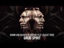 Armin van Buuren vs Vini Vici feat. Hilight Tribe - Great Spirit Extended Mix