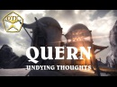 Quern: Undying Thoughts™ ► Заценим