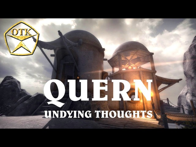 Quern: Undying Thoughts™ ► Заценим...