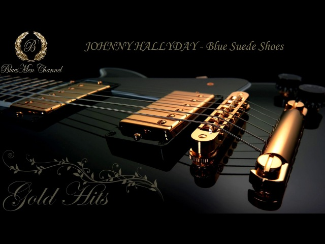 JOHNNY HALLYDAY - Blue Suede Shoes