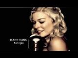 LeAnn Rimes Swingin (2011)