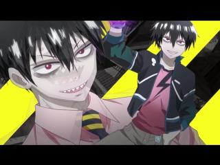 Blood Lad Opening ⁄ Кровавый парень Опенинг OP