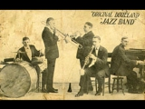 Original Dixieland Jazz Band - Livery Stable Blues (1917). (1)