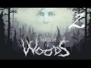 Through the Woods #2 - Тролль? Тролль!!!