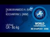 1/8 GR - 80 kg: A. DILMUKHAMEDO (KAZ) df. S. KOCHARYAN (ARM), 1-1