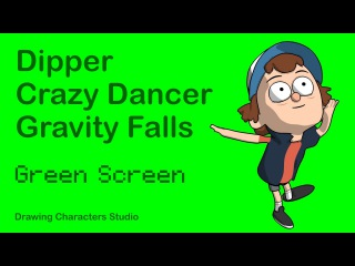 Dipper Crazy Dancer Gravity Falls (HD) Green Screen