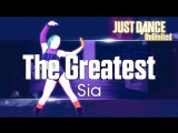 Just Dance Unlimited | The Greatest - Sia