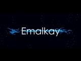 Emalkay NewINTRO