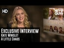 Kate Winslet Exclusive Inteview - A Little Chaos