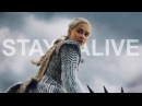 Stay alive Game of Thrones
