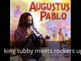Augustus Pablo - King Tubby Meets Rockers Uptown full album