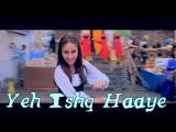 Yeh Ishq Haaye - Jab We Met (рус.суб.)