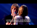 LeAnn Rimes and John Bon Jovi «Till We Ain't Strangers Anymore» (Live 2007)