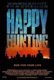 Счастливой охоты / Happy Hunting (2017)