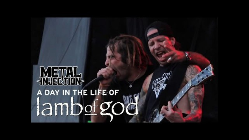 LAMB OF GOD A Day In The Life   Metal Injection
