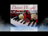 Kimberly's Theme Danny Wright