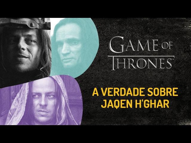 JAQEN H'GHAR, a verdade | GAME OF THRONES
