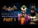 Batman: Return to Arkham Asylum Walkthrough - Part 1 - Intro