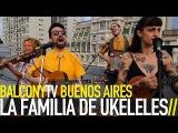 LA FAMILIA DE UKELELES - TRAIN (BalconyTV)