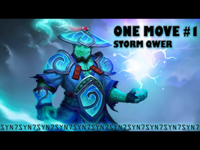 ONE MOVE 1-STORM QWER