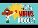Can you solve the virus riddle? - Lisa Winer