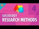 Sociology Research Methods: Crash Course Sociology 4