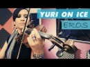 EROS Yuri on Ice ❤ VIOLIN ANIME COVER