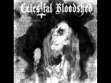Celestial Bloodshed - Cursed, Scarred And Forever Possessed (Full Album)