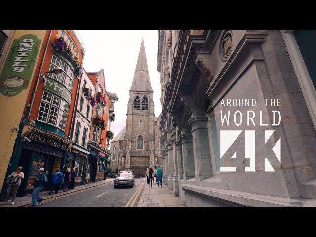 Dublin in 4K