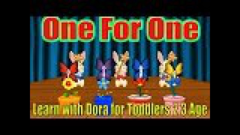 Learn with Dora for Toddlers 2 3 Age 🌲 Count and compare 3 👢 One For One