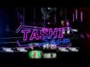 TASHI SHOW
