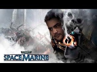 [18+] Шон играет в сингл Space Marine, стрим второй