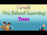 Trees | Pre School Hindi | Learn Hindi For Kids | Learn Hindi For Beginners