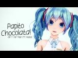 mmd Papito Chocolata!