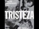 Triste - Oscar Peterson Trio