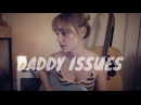 Daddy Issues The Neighbourhood Cover by Alice Kristiansen