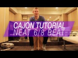 Cajon Tutorial Neat 68 Beat on Cajon
