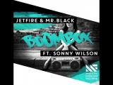 JETFIRE &amp Mr.Black feat. Sonny Wilson  Boombox
