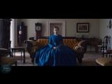 Леди Макбет — Русский трейлер (Дубляж  2017)