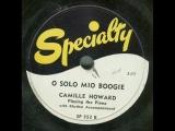 Camille Howard - O Solo Mio Boogie (original 78 rpm)
