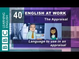Having an appraisal? - 40 - English at Work helps you think about your work