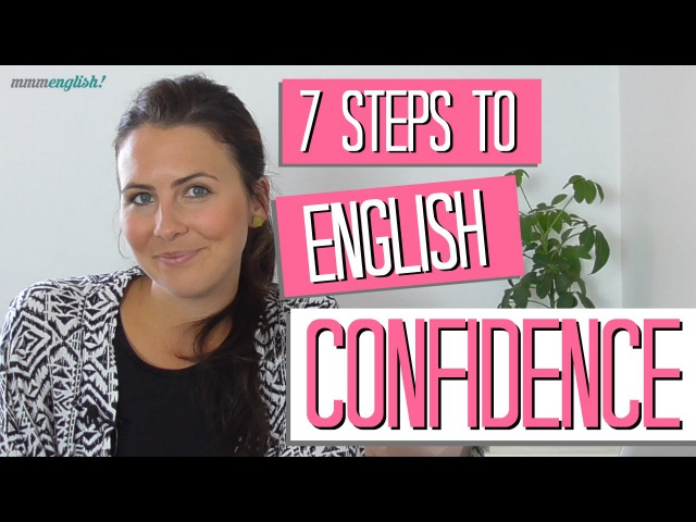 7 Steps to Confident English