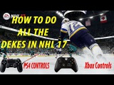NHL 17 ALL DEKES TUTORIAL PS4 & XBOX ONE CONTROLS